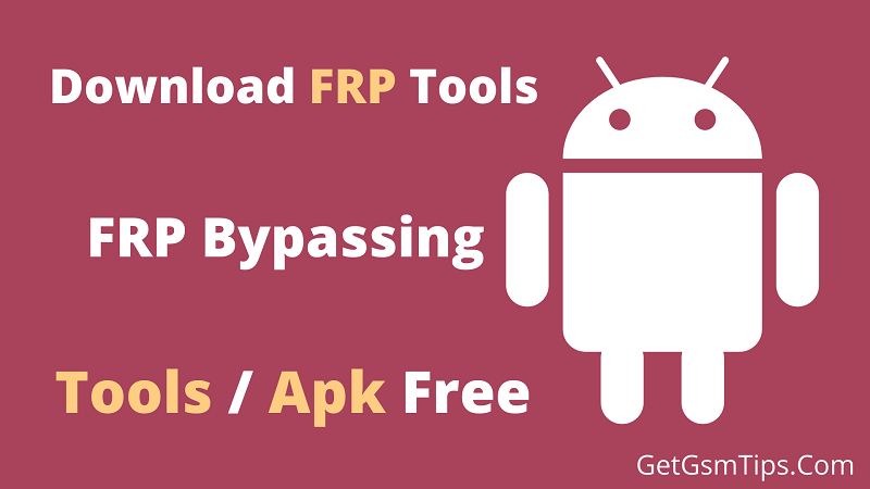Download FRP Tools Free FRP Bypass APK